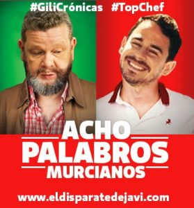 Acho palabros Murcianos #TopChef4