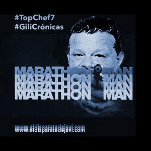 MarathonMan Chicote #TopChef7